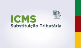 Imagem escrito ICMS substituição tributária